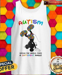 Mickey Mouse Autism Seeing The World From A Different Angle Tank Top