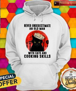 Never Underestimate An Old Man With Cats And Cooking Skills Hoodiea