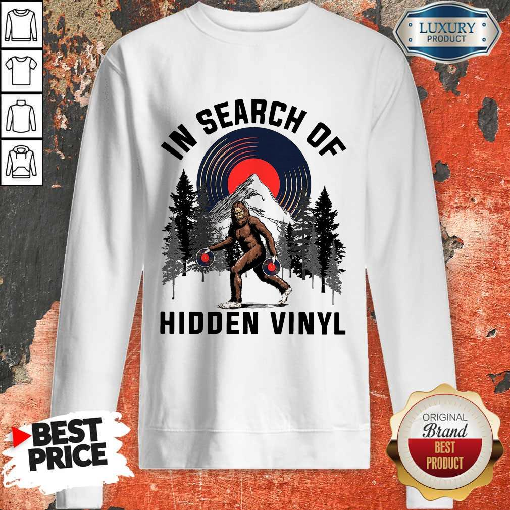 Nice Bigfoot In Search Of Hidden Vinyl weatshirt