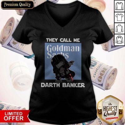 ORIGINAL Star War Darth Vader They Call Me Darth Banker Goldman Sachs V- neck