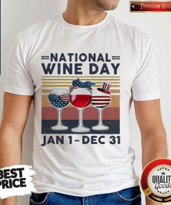Top National Wine Day Jan1 Dec31 Shirts