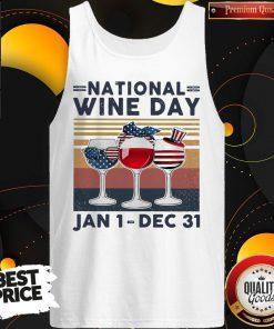 Top National Wine Day Jan1 Dec31 Tank Top