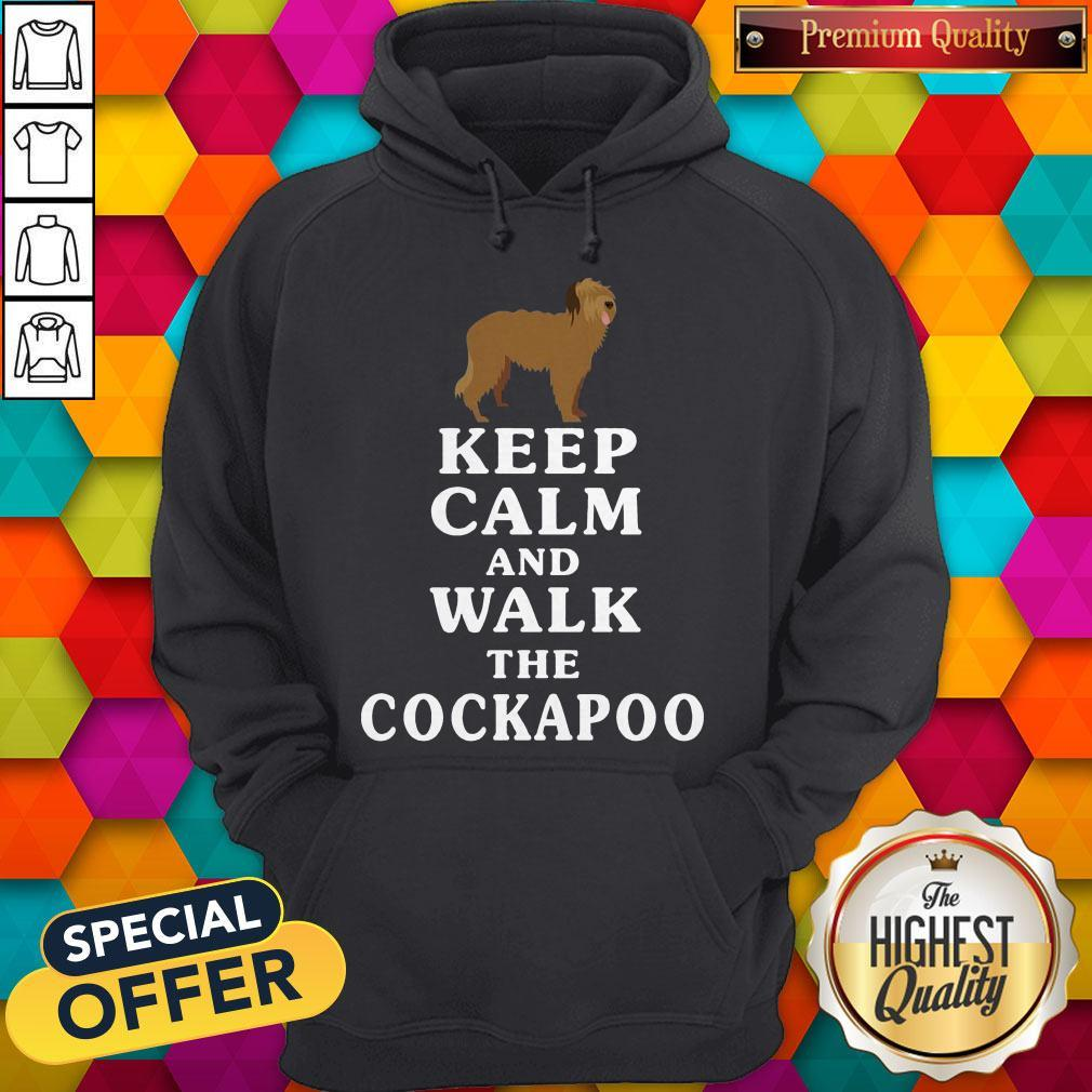 Premium Keep Calm And Walk The Cockapoo Hoodie