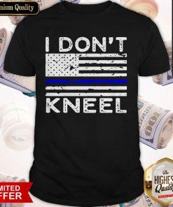 Pretty I Don't Kneel Shirt