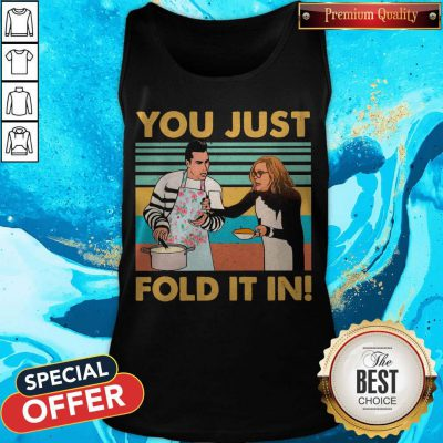 Schitts Creek Fold You Just Fold It In Vintage Tank Top