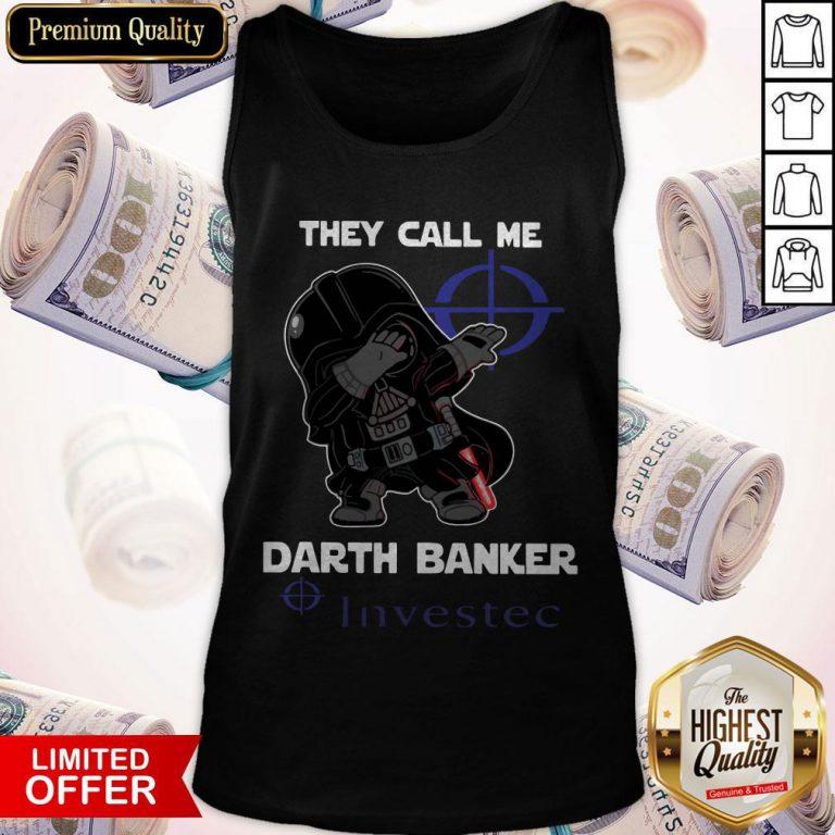 Star War Darth Vader They Call Me Darth Banker Investec Tank Top