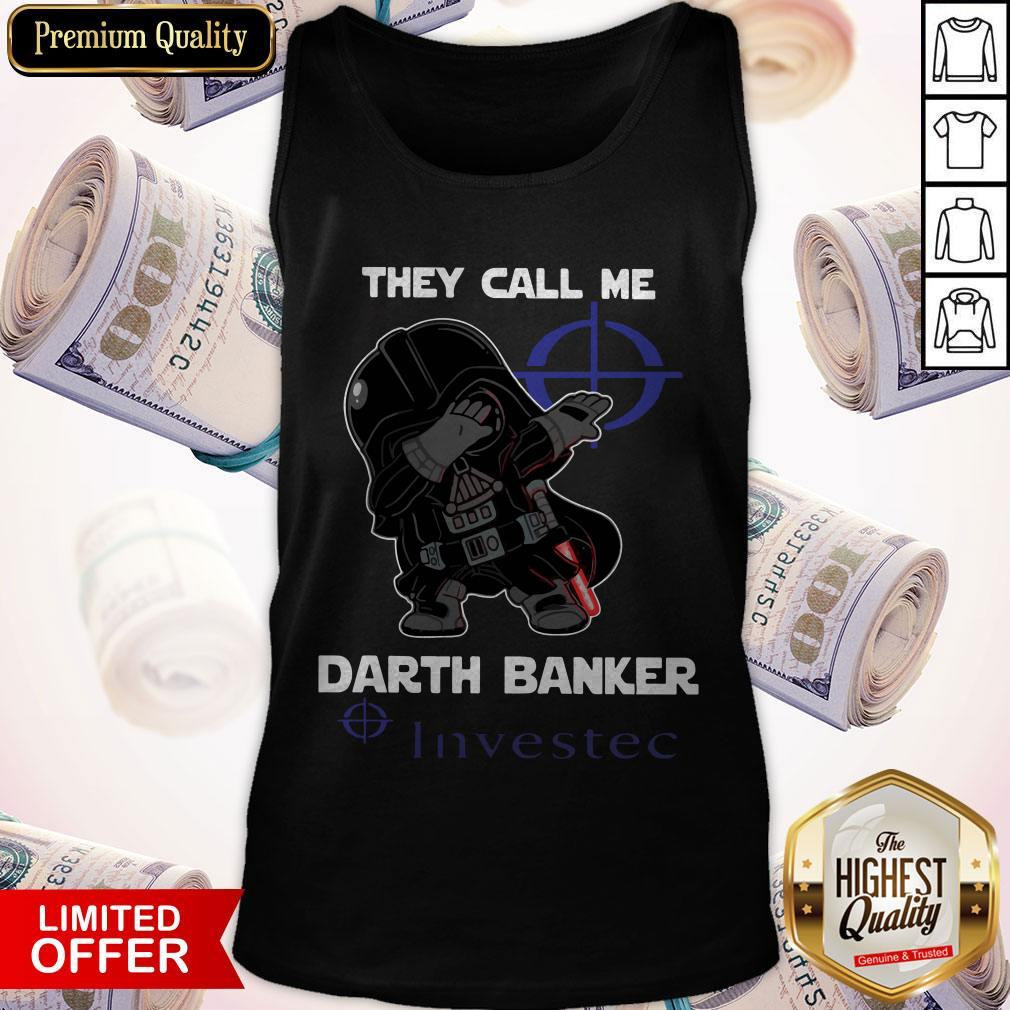 Star War Darth Vader They Call Me Darth Banker Investec Tank Top