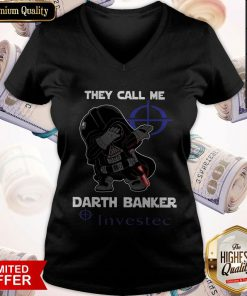 Star War Darth Vader They Call Me Darth Banker Investec V- neck