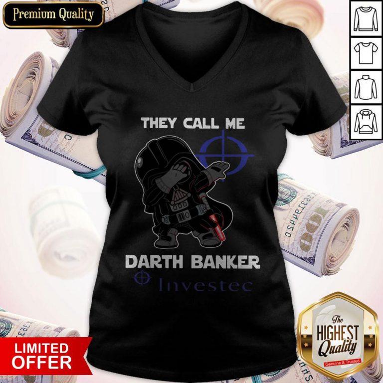 Star War Darth Vader They Call Me Darth Banker Investec V- neck