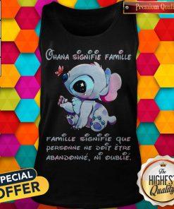 Stitch Ohana Signifie Famille Famille Signifie Que Personne Ne Doit Etre Abandonne Ni Oublie Tank Top