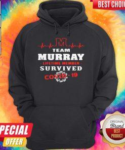 Team Murray Lifetime Member Survived Covid19 2020 Hoodie
