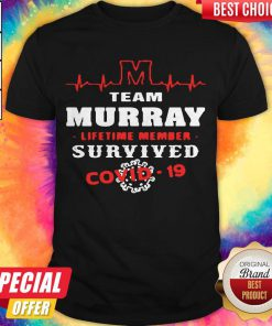 Team Murray Lifetime Member Survived Covid19 2020 Shirt