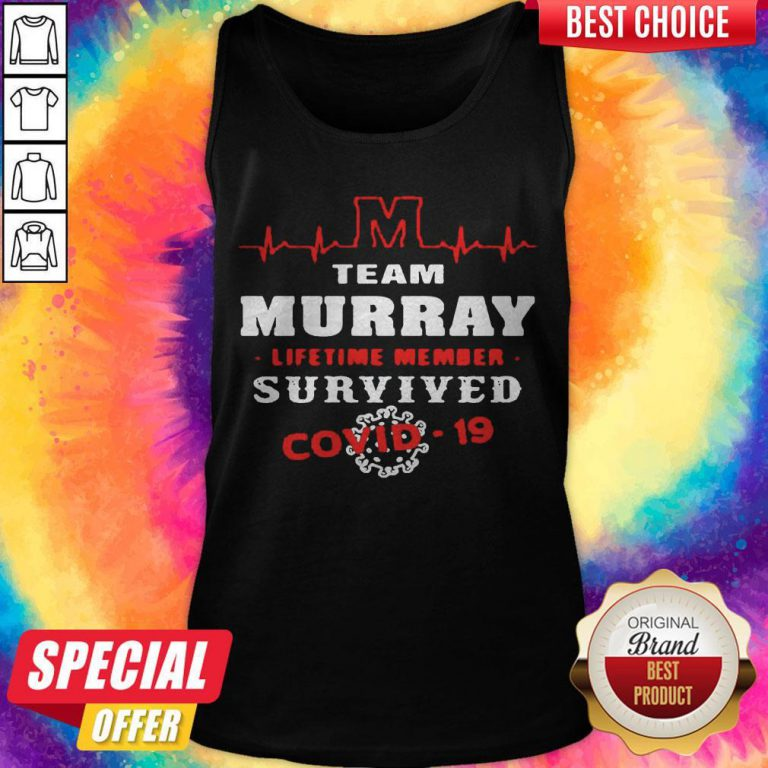Team Murray Lifetime Member Survived Covid19 2020 Tank Top
