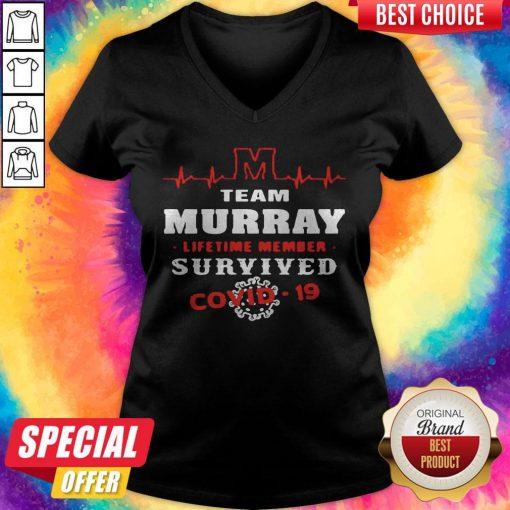 Team Murray Lifetime Member Survived Covid19 2020 V- neck