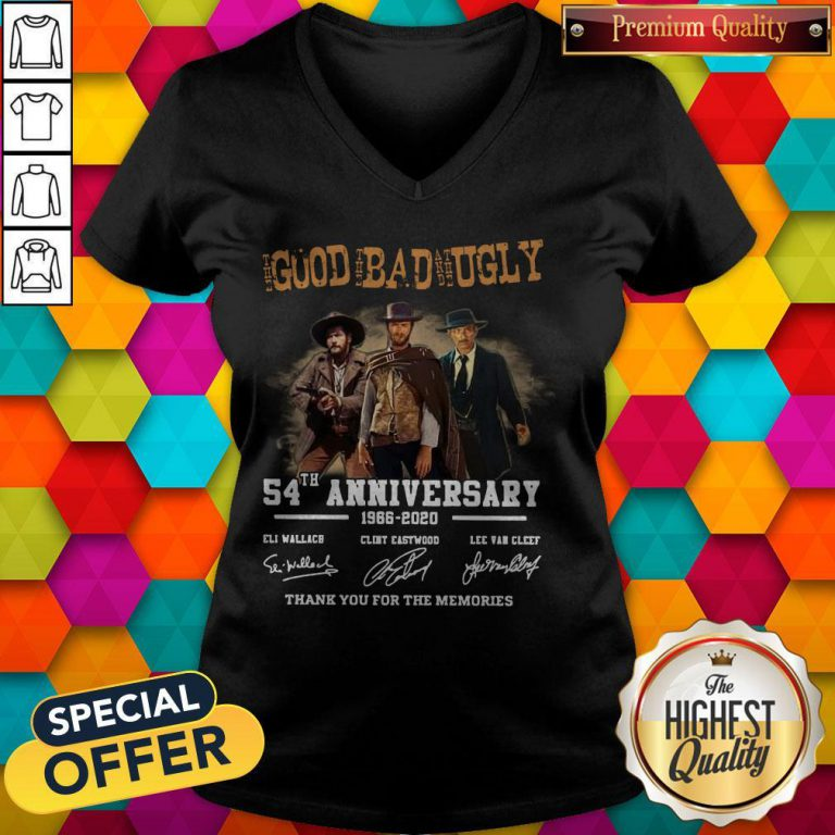 The Good The Bad And The Ugly 54th Anniversary 1966 2020 Thank You For The Memories Signatures V- neck