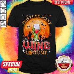 This Is My Scary Wine Costume Halloween Shirt