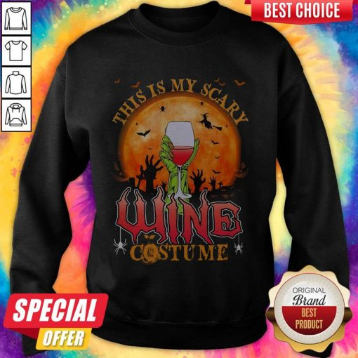 This Is My Scary Wine Costume Halloween weatshirt