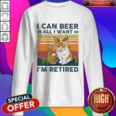 Top Cat I Can Beer All I Want I'm Retired Vintage weatshirt