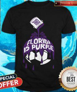 Top Florida Is Purple Shirt