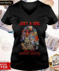 Top Just A Girl Who Loves Horror Movies V- neck