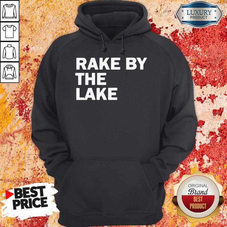 Top Rake by the lake Hoodie