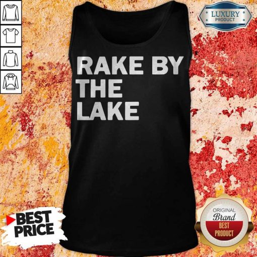 Top Rake by the lake Tank Top