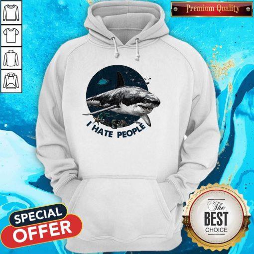 Top Shark I Hate People Hoodie