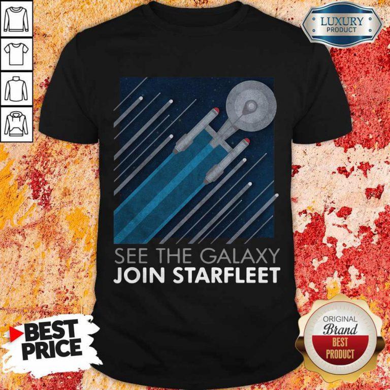 Top Star Trek See The Galaxy Join Starfleet Shirt