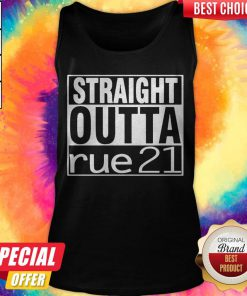 Top Straight Outta Rue 21 Tank Top