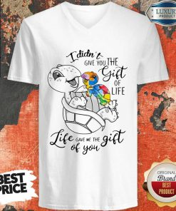 Turtle I Didn't Give You The Gift Of Life Life Gave Me The Gift Of You Tank Top