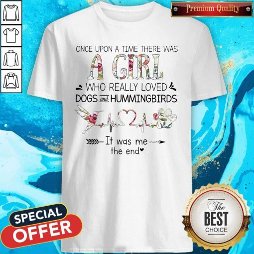 Was A Girl Who Really Loved Dogs And Hummingbirds Shirt