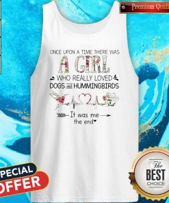 Was A Girl Who Really Loved Dogs And Hummingbirds Tank Top