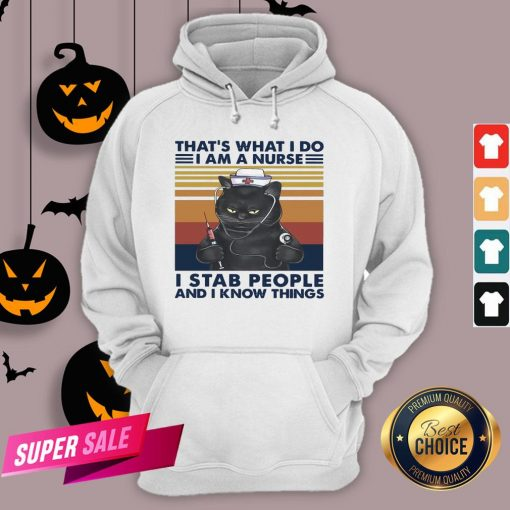 Black Cat That's What I Do I Am A Nurse I Stab People And I Know Things Vintage Retro Hoodie