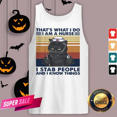 Black Cat That's What I Do I Am A Nurse I Stab People And I Know Things Vintage Retro Tank Top