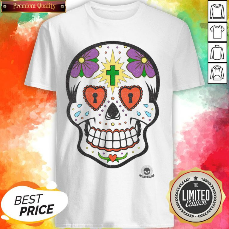 Calavera Sugar Skulls Day Of The Dead Shirt