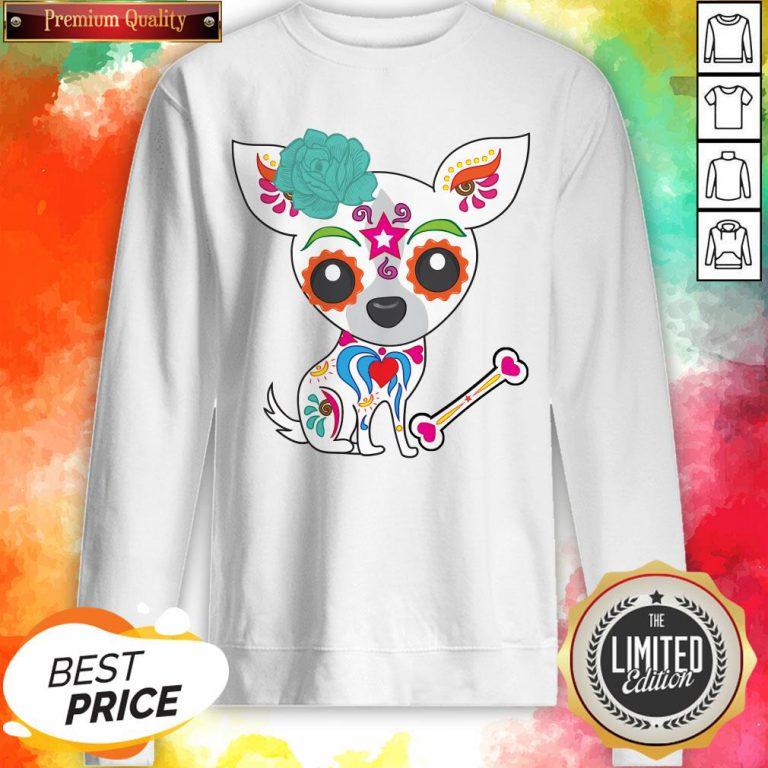 Cute Sugar Skull Chihuahua Dia De Los Muertos Day Of Dead Sweatshirt