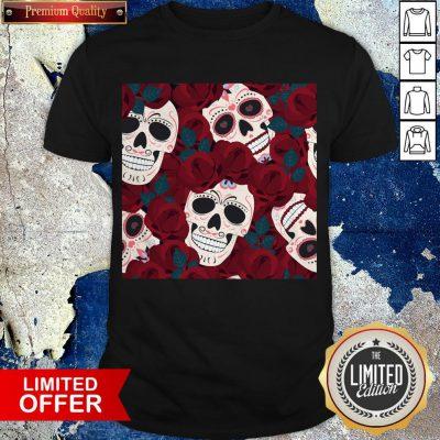 Day Of The Dead Sugar Skulls Roses Dia De Los Muertos Halloween Shirt