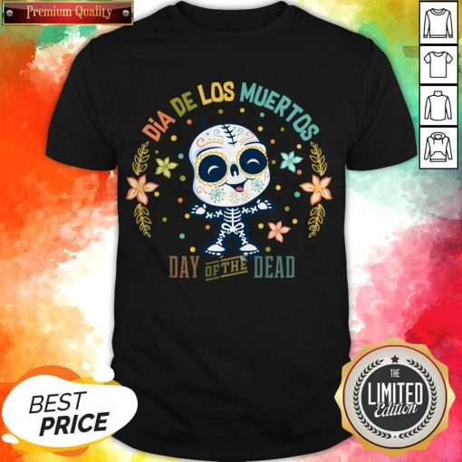 Dia De Los Muertos - Day Of The Dead Cute Sugar Skull Shirt