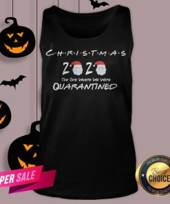 Funny Christmas 2020 The One Where We Were Quarantined V-neck