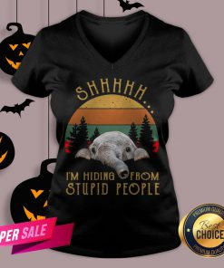 Funny Elephant Shhh I'm Hiding From Stupid People Vintage V-neck