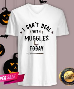 I Can't Deal With Muggles Today V-neck