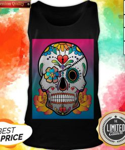 Nice Sugar Skull Flower Day Of The Dead Muertos Tank Top