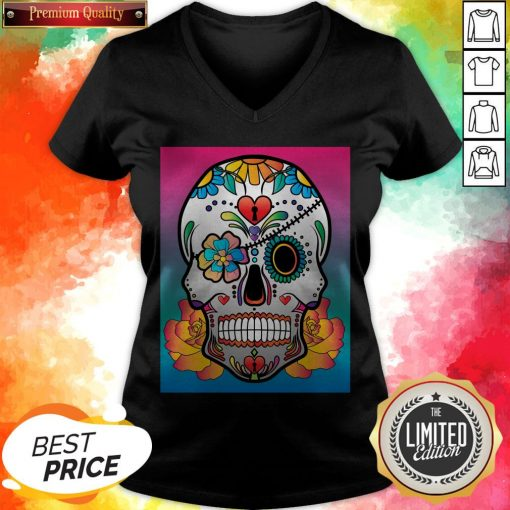 Nice Sugar Skull Flower Day Of The Dead Muertos V-neck