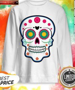 Official Sugar Skull Day Of Dead Dia De Los Muertos Sweatshirt
