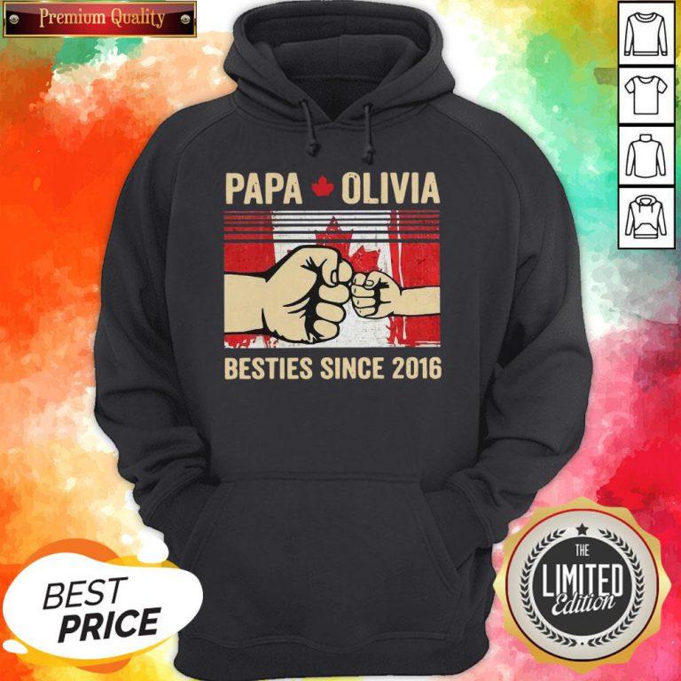 Papa Olivia Besties Since 2016 Hoodie