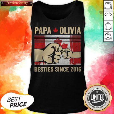 Papa Olivia Besties Since 2016 Tank Top