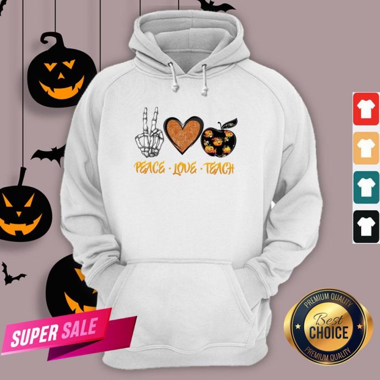 Peace Love Teach Halloween Classic T-Hoodie