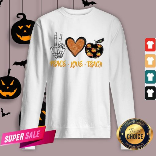 Peace Love Teach Halloween Classic T-Sweatshirt