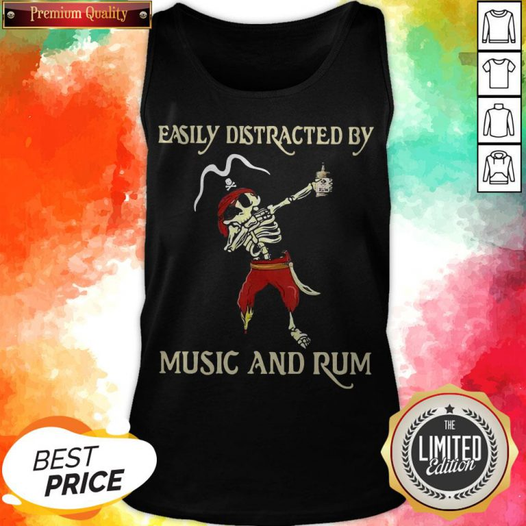 Pirate Skeleton Easily Distracted By Music And Rum Tank Top