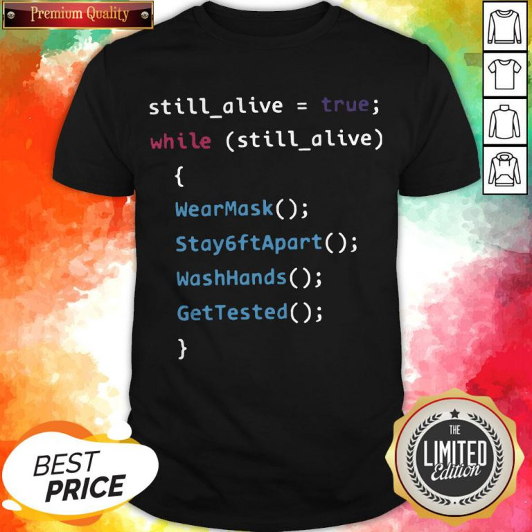 Programming Function Humor While Still Alive Shirt